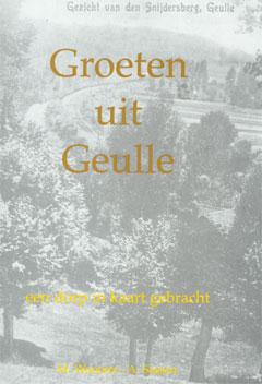 Boek: Geulle Heemelsbreed.